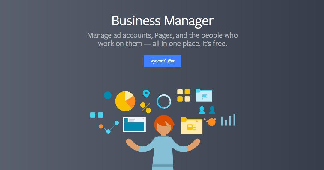 Jak založit účet ve Facebook Business Manageru